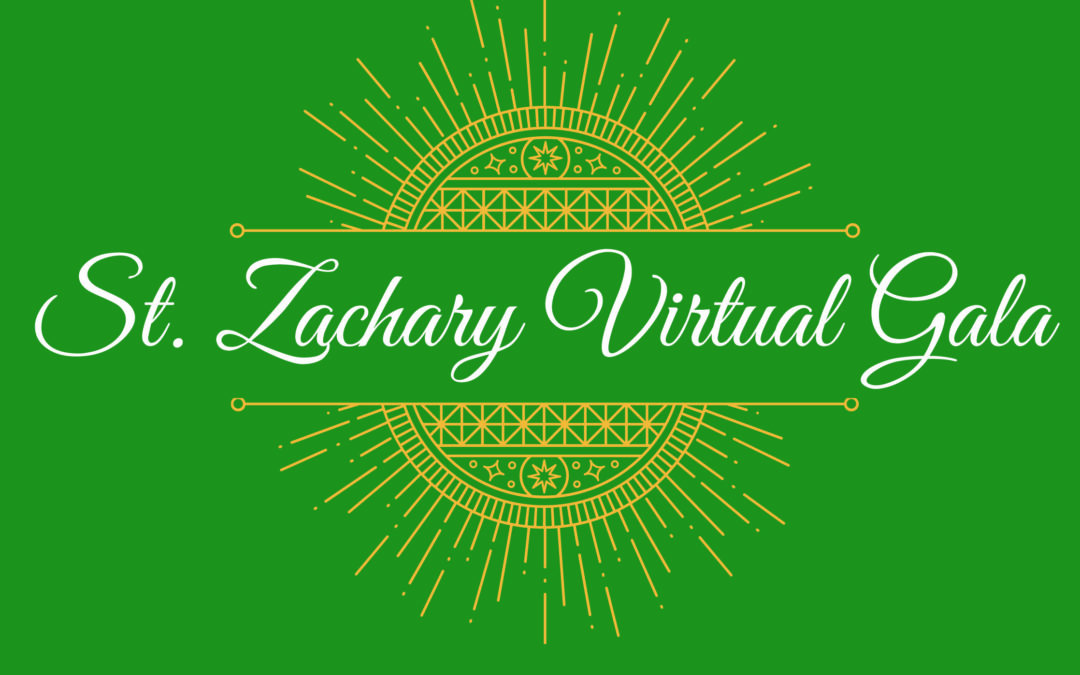 St. Zachary Virtual Gala